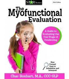 The Myofunctional Evaluation- Char Boshart